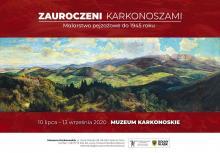 Wystawa Zauroczeni Karkonoszami: Malarstwo pejzażowe do 1945 roku.