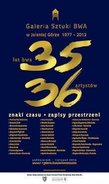 36 artystów na 35 lat BWA!