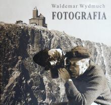 Fotografie Waldemara Wydmucha w albumie i na wystawie