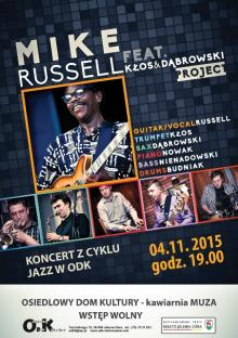 Jazz w ODK: Mike Russell feat. Kłos & Dąbrowski Project