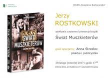 Jerzy Rostkowski o Muszkieterach