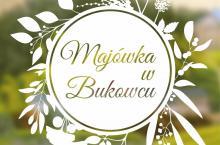Piknik Majowy w Bukowcu