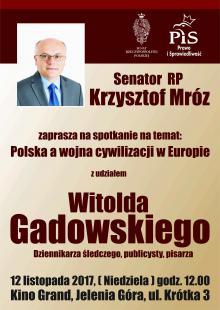 """Spotkanie z """"chuliganem"""" Witoldem Gadowskim"""