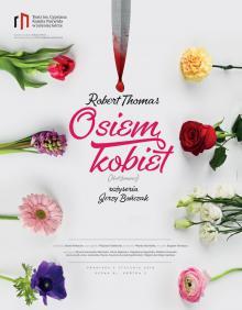 """""""Osiem kobiet"""" w Teatrze Norwida"""