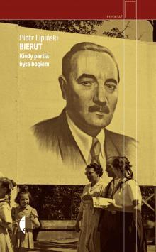 Warto czytać: Kulisy politycznej kariery Bieruta