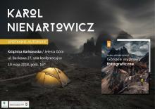 Górskie wyprawy fotograficzne Karola Nienartowicza