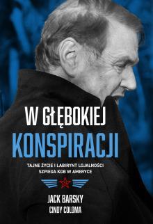 Warto czytać: Fascynujące wspomnienia agenta KGB