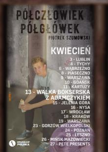 """""""Półczłowiek, półgłówek"""" - Piotr Szumowski w Jeleniej Górze"""