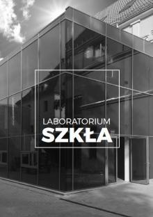 Rusza Laboratorium Szkła