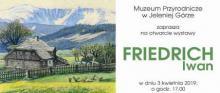 """Wystawa """"Friedrich Iwan"""" w Muzeum Przyrodniczym"""