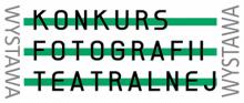 Wystawa Konkurs Fotografii Teatralnej