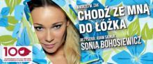 """Monodram Soni Bohosiewicz """"Chodź ze mną do łóżka"""""""